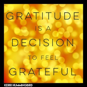 Gratitude Is A Decision